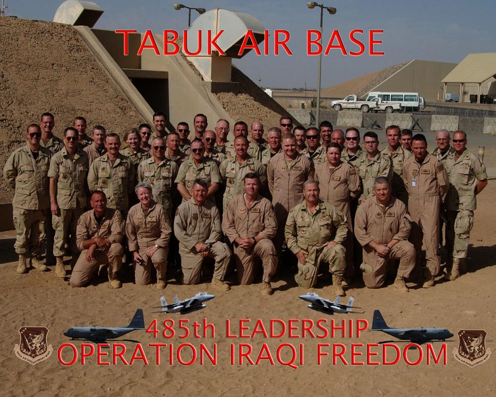 AT Tabuk Air Base with the 485th Leadership during Operation Iraqi Freedom